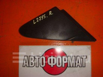Купить Накладку на зеркало на Daihatsu Mira L275S переднюю правую  во Владивостоке