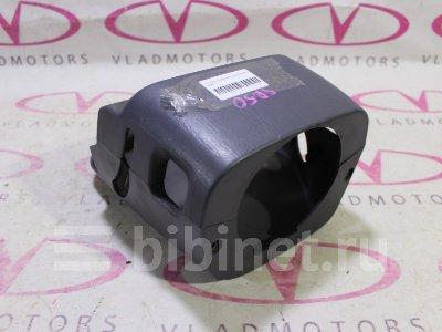 Купить Кожух рулевой колонки на Toyota Townace Noah SR50G  во Владивостоке