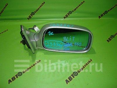 Купить Зеркало боковое на Toyota Mark II Blit GX110W переднее правое  в Благовещенске