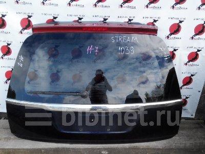 Купить Дверь заднюю багажника на Honda Stream RN1 заднюю  в Москве